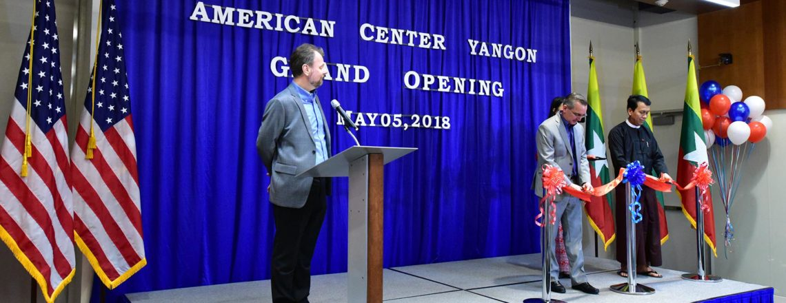 American Center Yangon Grand Opening
